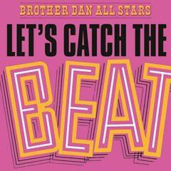 Виниловый диск LP Brother Dan All Stars ‎– Let's Catch The Beat