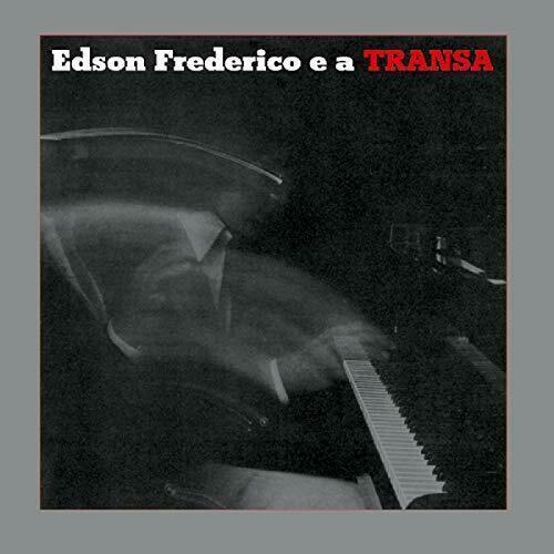 Виниловый диск LP Edson Frederico – Edson Frederico E A Transa