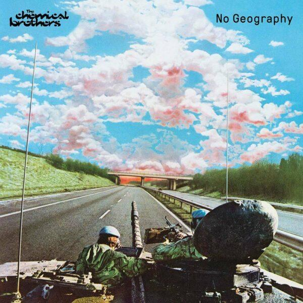 Chemical Brothers – No Geography