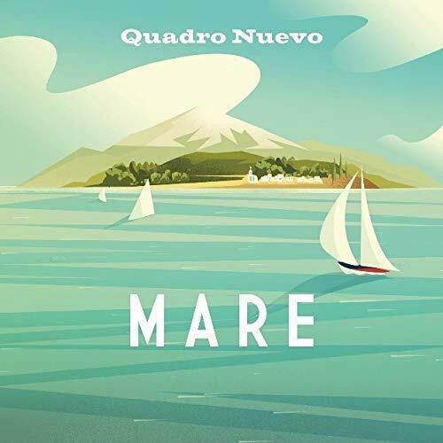 Quadro Nuevo – Mare