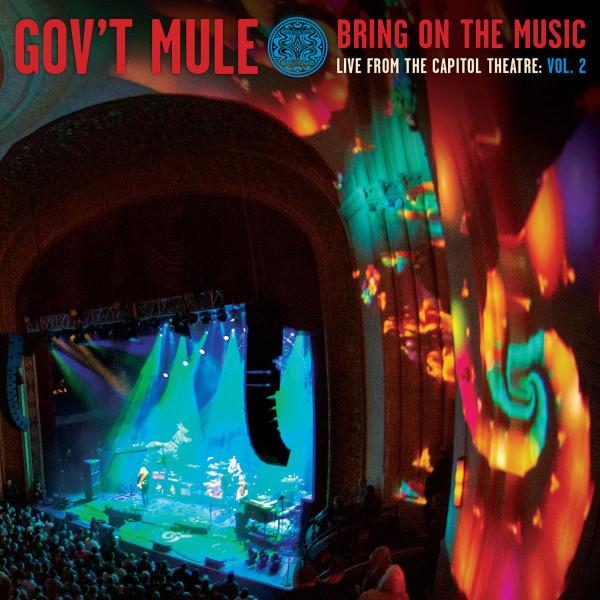 Gov't Mule – Bring On The Music / Live At The Capitol Theatre: Vol. 2